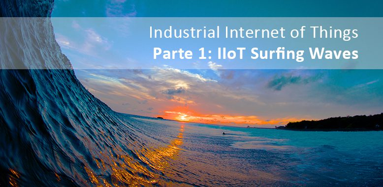 IIoT SURFING WAVES