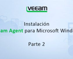 Instalación Veeam Agent para Windows (Parte 2)